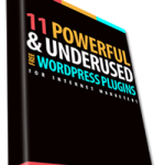 Discover 11 Powerful Wordpress Plugins For Internet Marketers!